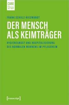 Frank Schulz-Nieswandt: Der Mensch als Keimträger, Buch