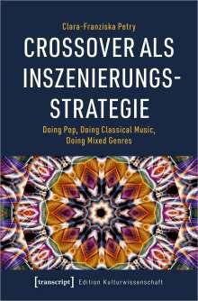 Clara-Franziska Petry: Crossover als Inszenierungsstrategie, Buch