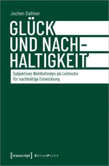 Jochen Dallmer: Glück und Nachhaltigkeit, Buch