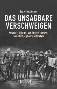 Eva Mona Altmann: Das Unsagbare verschweigen, Buch