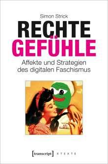 Simon Strick: Rechte Gefühle, Buch