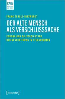 Frank Schulz-Nieswandt: Der alte Mensch als Verschlusssache, Buch