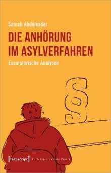 Samah Abdelkader: Die Anhörung im Asylverfahren, Buch