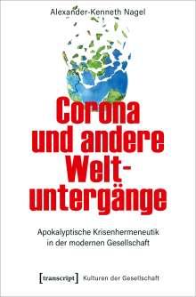 Alexander-Kenneth Nagel: Corona und andere Weltuntergänge, Buch