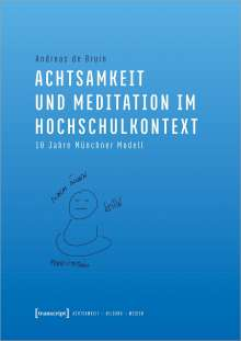 Andreas de Bruin: Achtsamkeit und Meditation im Hochschulkontext, Buch