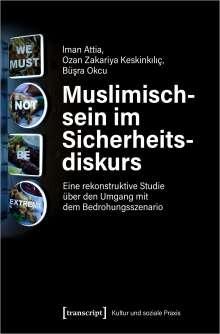 Iman Attia: Muslimischsein im Sicherheitsdiskurs, Buch