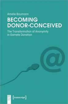 Amelie Baumann: Becoming Donor-Conceived, Buch