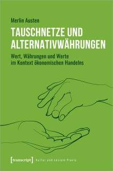 Merlin Austen: Tauschnetze und Alternativwährungen, Buch