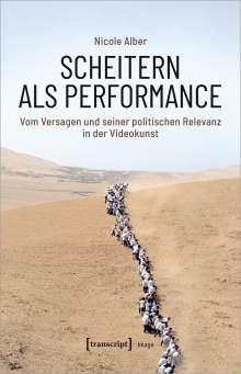 Nicole Alber: Scheitern als Performance, Buch