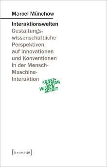 Marcel Münchow: Interaktionswelten, Buch