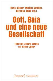 Gott, Gaia und eine neue Gesellschaft, Buch