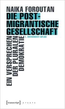 Naika Foroutan: Die postmigrantische Gesellschaft, Buch