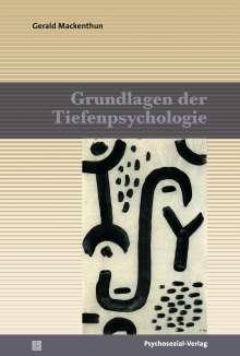 Gerald Mackenthun: Grundlagen der Tiefenpsychologie, Buch
