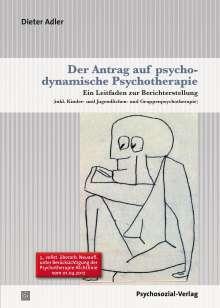 Dieter Adler: Der Antrag auf psychodynamische Psychotherapie, Buch