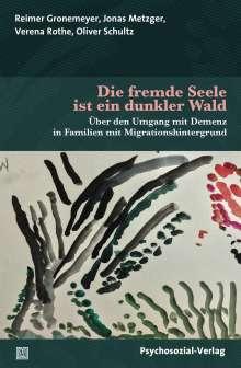 Reimer Gronemeyer: Die fremde Seele ist ein dunkler Wald, Buch