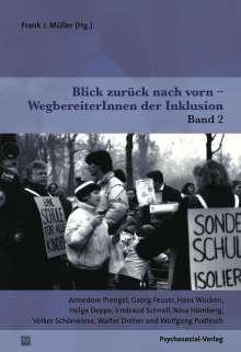 Frank J. Müller: Blick zurück nach vorn -WegbereiterInnen der Inklusion, Buch