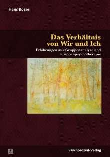 Hans Bosse: Das Verhältnis von Wir und Ich, Buch