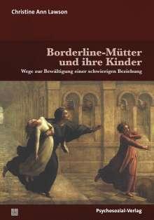 Christine Ann Lawson: Borderline-Mütter und ihre Kinder, Buch