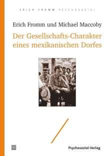 Erich Fromm: Der Gesellschafts-Charakter eines mexikanischen Dorfes, Buch