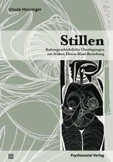 Ursula Henzinger: Stillen, Buch