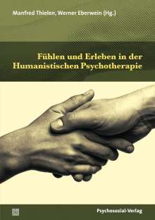 Fühlen und Erleben in der Humanistischen Psychotherapie, Buch