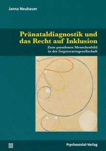 Janna Neubauer: Pränataldiagnostik und das Recht auf Inklusion, Buch