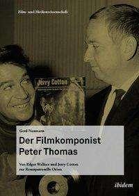 Gerd Naumann: Der Filmkomponist Peter Thomas, Buch