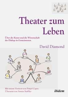 David Diamond: Theater zum Leben, Buch