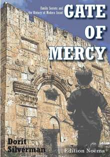 Dorit Silverman: Gate of Mercy, Buch