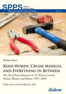 Barbara Kunz: Kind Words, Cruise Missiles, and Everything in Between, Buch
