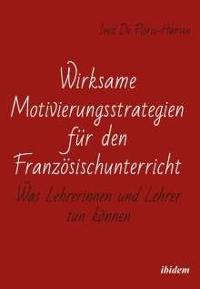 Inez De Florio-Hansen: Wirksame Motivierungsstrategien für den Französischunterricht, Buch