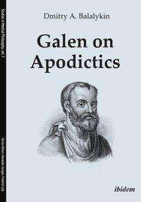 Dmitry A. Balalykin: Galen on Apodictics, Buch