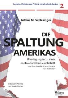 Arthur M. Schlesinger: Die Spaltung Amerikas, Buch
