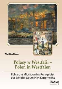 Matthias Blazek: Polacy w Westfalii - Polen in Westfalen, Buch