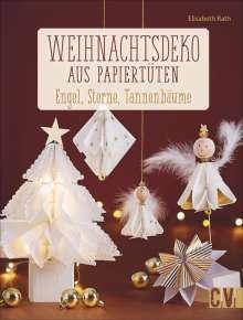 Elisabeth Rath: Weihnachtsdeko aus Papiertüten, Buch