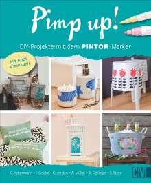 Anke Müller: Pimp up! DIY-Projekte mit dem PINTOR-Marker, Buch