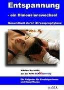 Nikolaos Akranidis: Entspannung als Dimensionswechsel, Buch