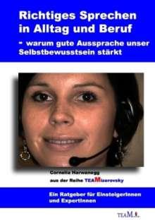 Cornelia Harwanegg: Richtiges Sprechen in Alltag und Beruf, Buch