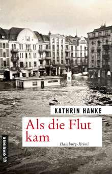 Kathrin Hanke: Als die Flut kam, Buch