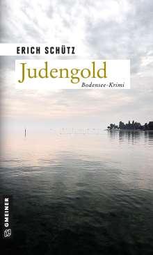 Erich Schütz: Judengold, Buch
