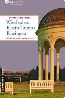 Susanne Kronenberg: Wiesbaden, Rhein-Taunus, Rheingau, Buch