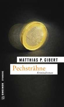 Matthias P. Gibert: Pechsträhne, Buch