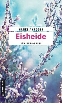 Kathrin Hanke: Eisheide, Buch