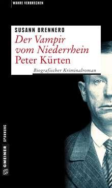 Susann Brennero: Der Vampir vom Niederrhein - Peter Kürten, Buch