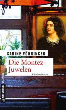 Sabine Vöhringer: Die Montez-Juwelen, Buch