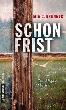 Mia C. Brunner: Schonfrist, Buch