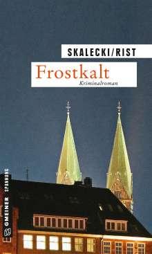 Liliane Skalecki: Frostkalt, Buch