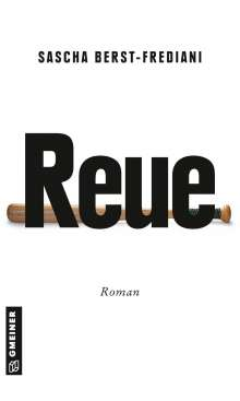 Sascha Berst-Frediani: Reue, Buch