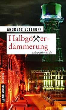 Andreas Edelhoff: Halbgötterdämmerung, Buch