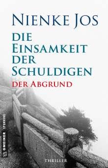 Nienke Jos: Die Einsamkeit der Schuldigen - Der Abgrund, Buch